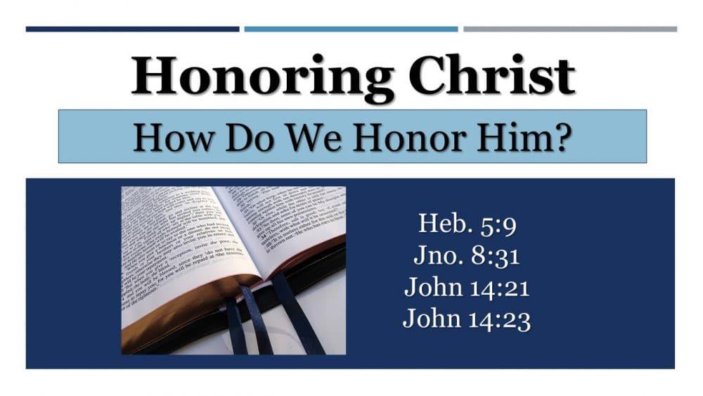 Honoring Christ