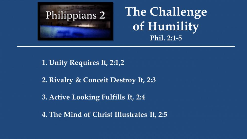 Humility, Phil. 2:1-5
