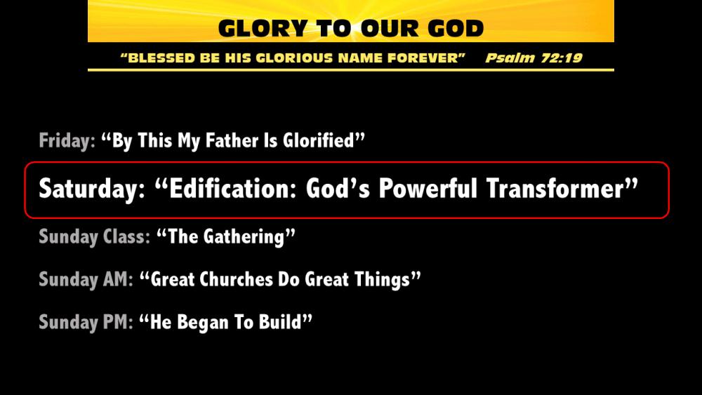 Edification: God\'s Powerful Transformer