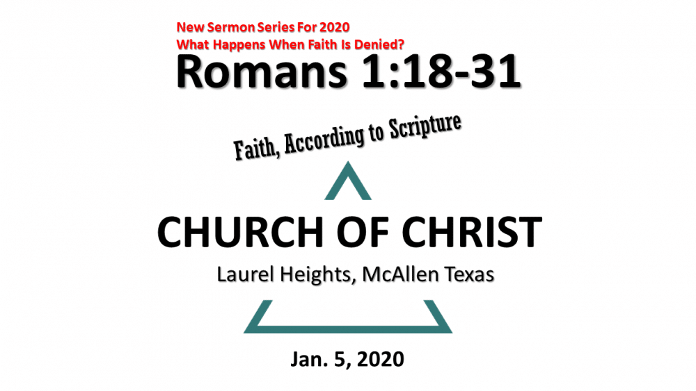 Faith According to Scripture #1
