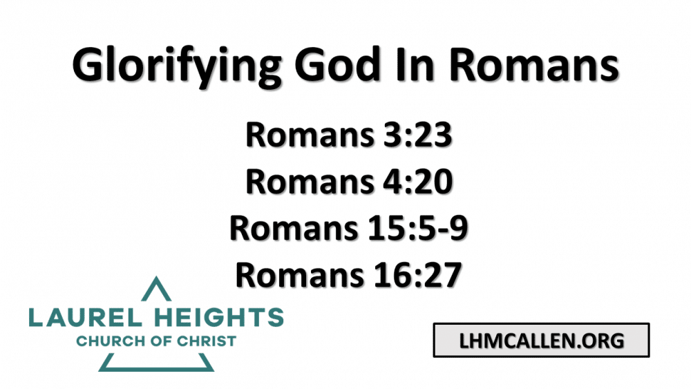 Glorifying God, In Romans