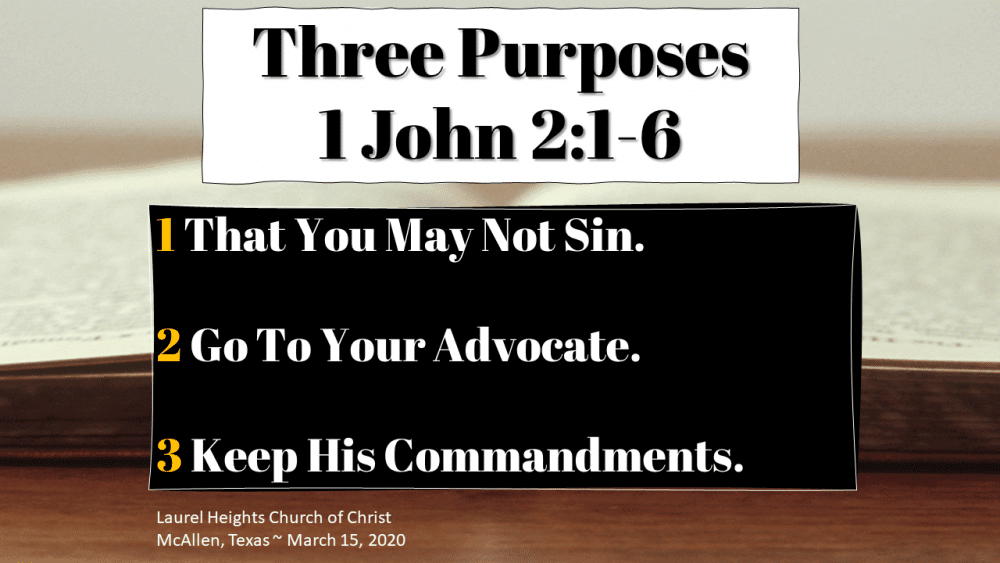 Purposes 1 Jno. 2:1-6