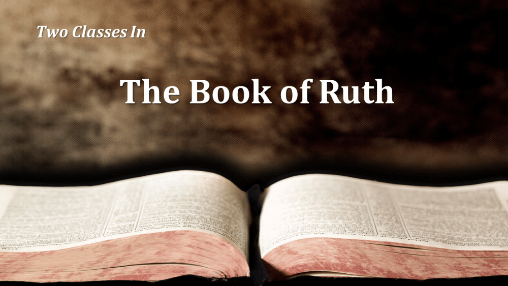 Study of Ruth Part 1