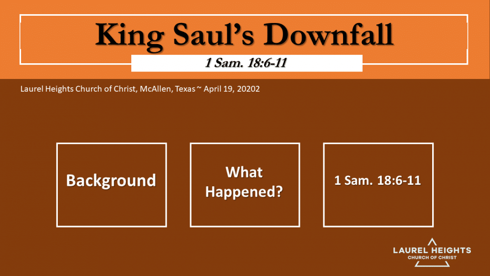 King Saul - God\'s Reaction