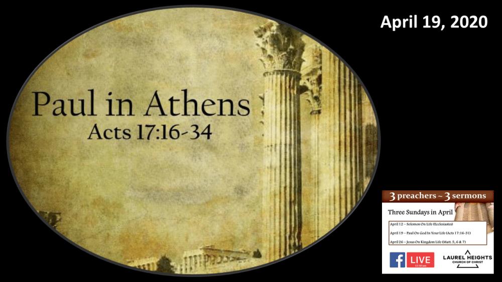Paul\'s Sermon, Acts 17:16-34