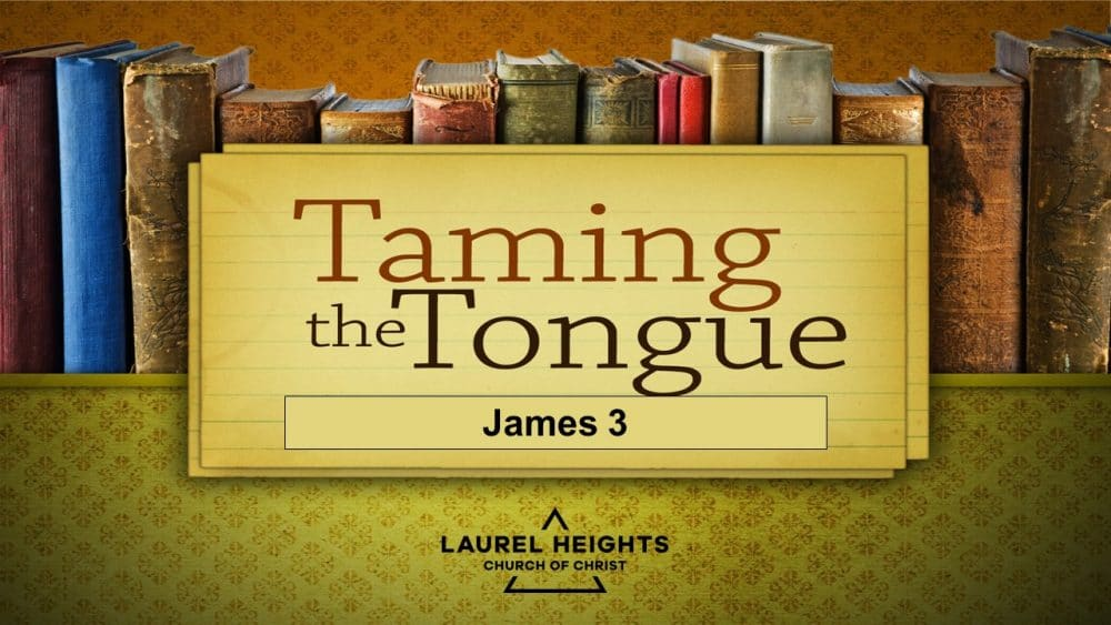 James Chapter 3 - The Tongue