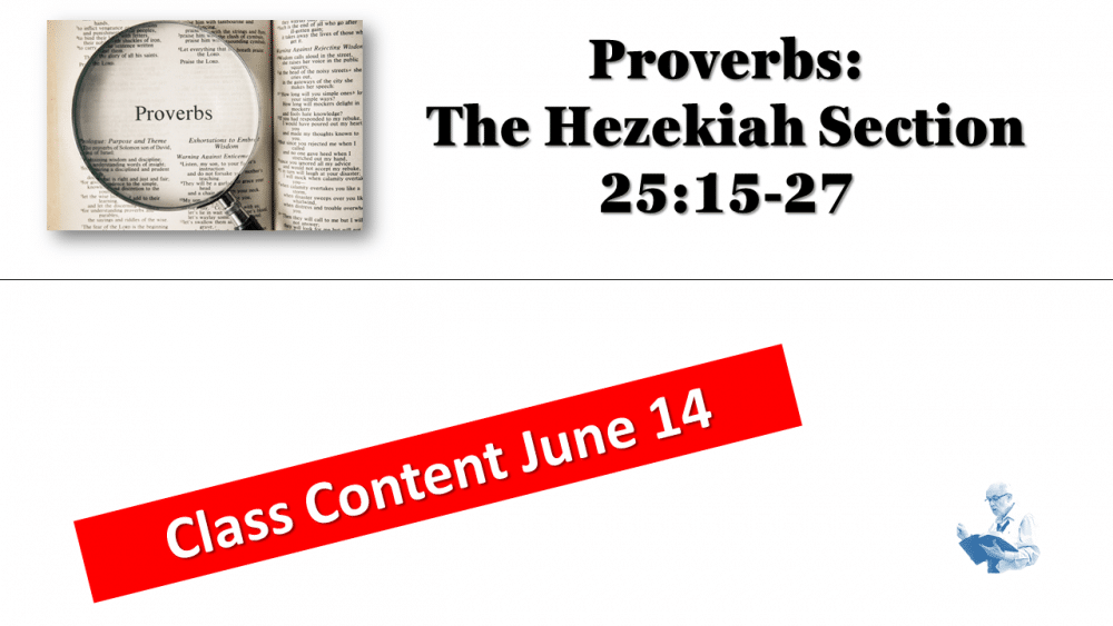 Class Content Proverbs for June 14