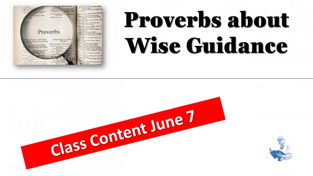 Proverbs Class Content June 7