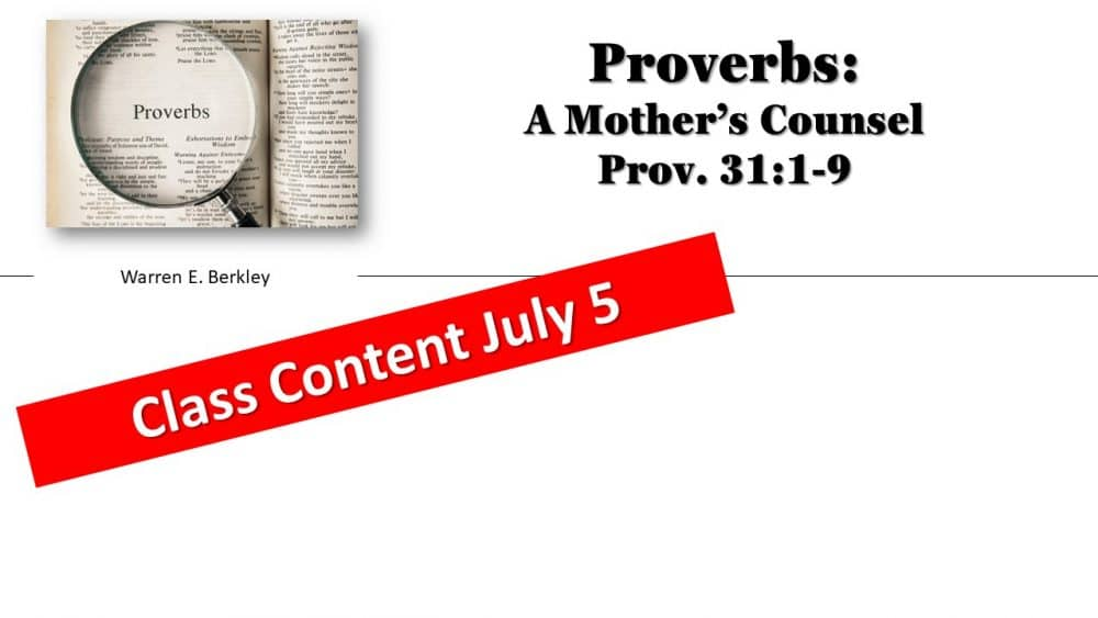 Proverbs Class July 5