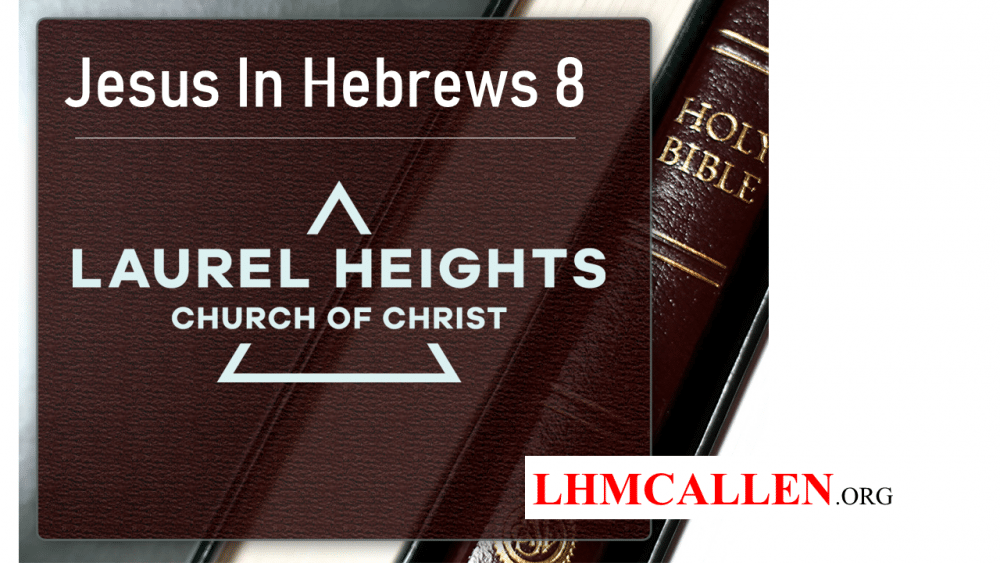 Jesus in Hebrews 8