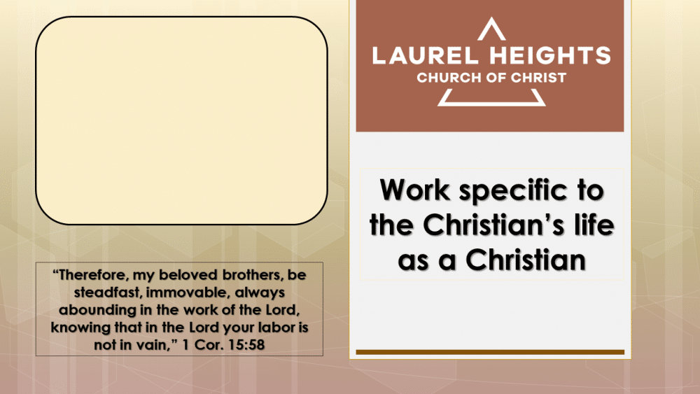 Work Specific To Christians