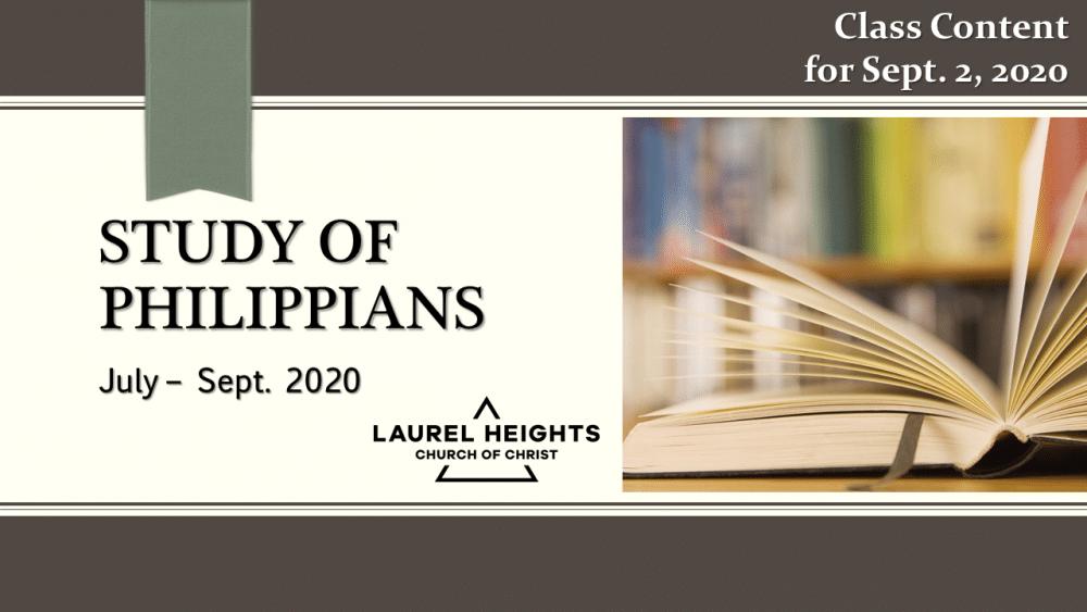 Philippians Class Content Sept 2