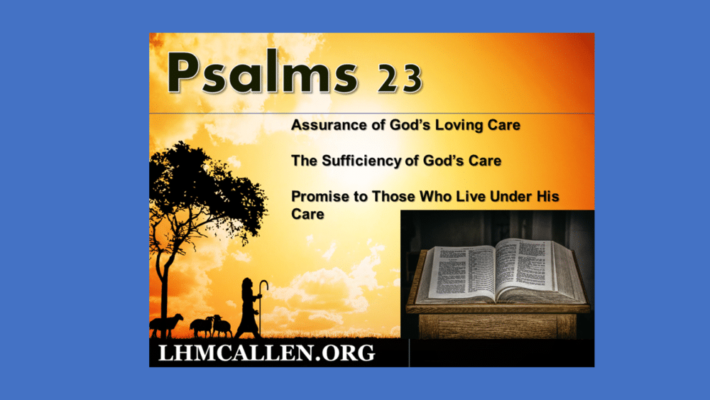 The 23rd Psalm Nov 15 pm Image