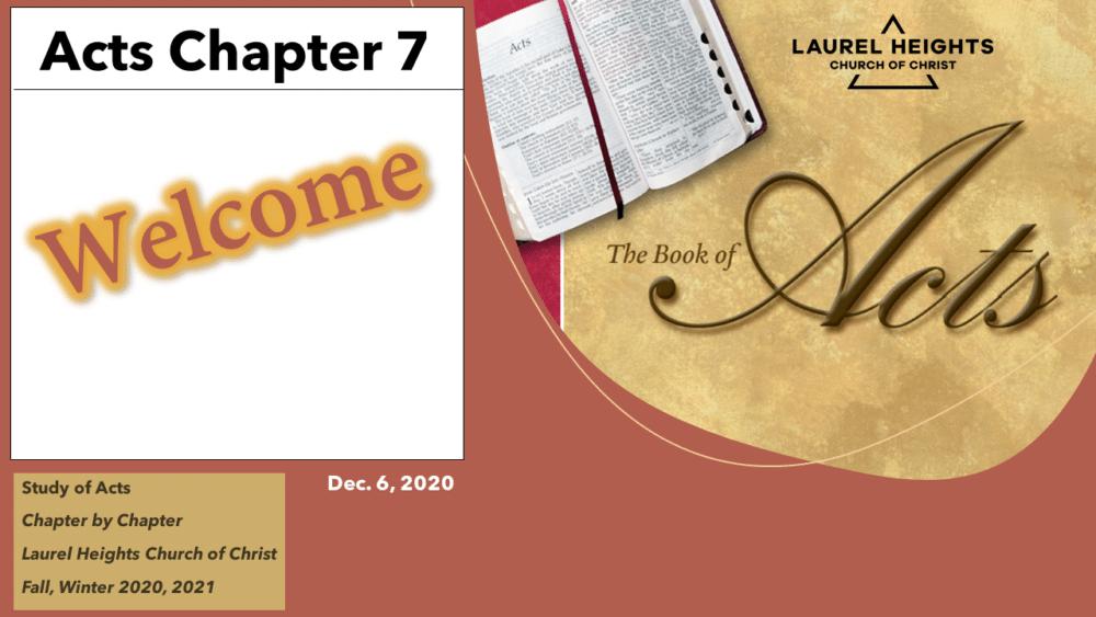 Class Content Dec 6 - Acts 7 Image