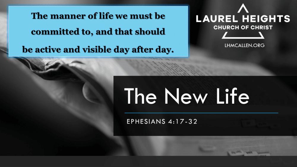 New Life, Eph. 4:17-32 Part 2 Image