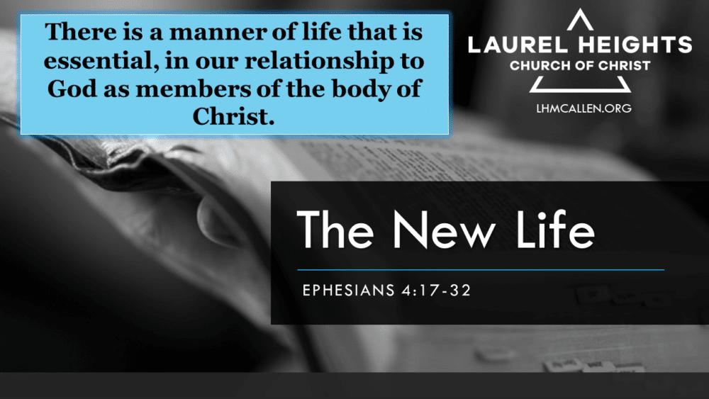 New Life, Eph. 4:17-32 Part 1 Image