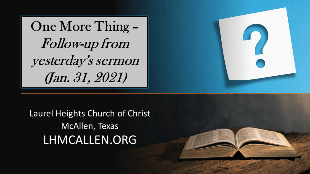 Follow Up Comments From Jan. 31am Sermon Image