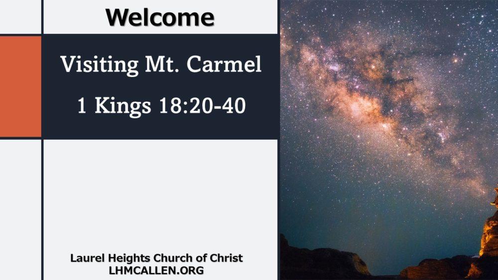 Visiting Mt. Carmel