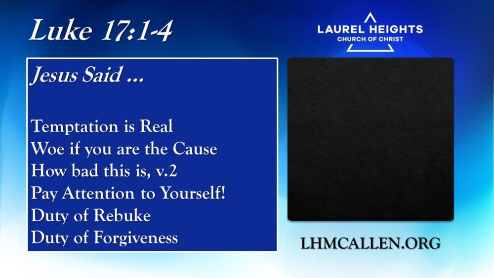 Study of Luke 17:1-4 pm Image