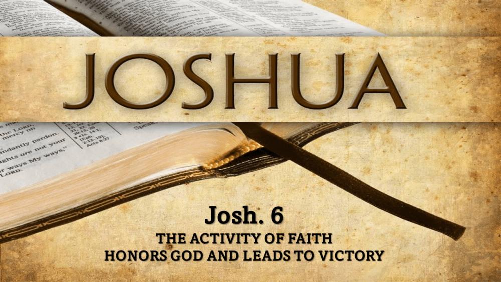 Joshua and Jericho Oct 17 pm Image